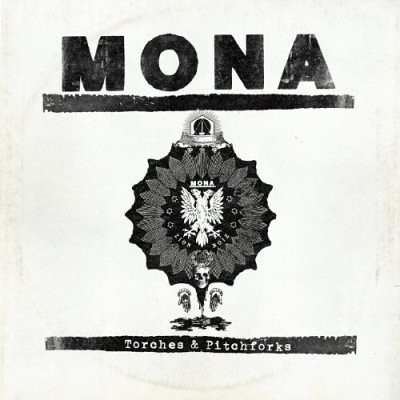 Mona - Torches And Pitchforks
