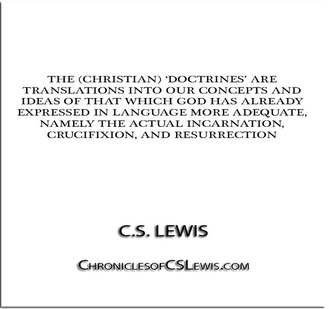 c s lewis and the christian doctrines of incarnation and atonement The doctrine of the incarnation as we now know it was never  of the method of the atonement the prevailing  christian doctrines,.