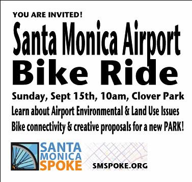 Santa Monica Airport Bicycle Ride
