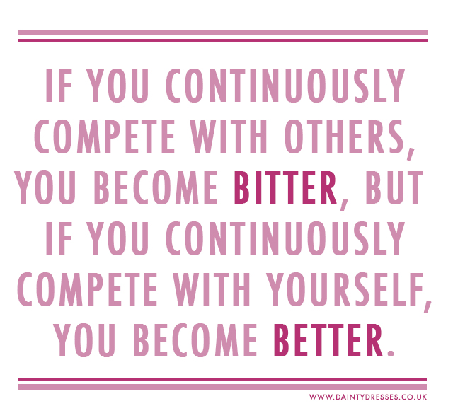 Compete With Yourself Not Others Dainty Dresses
