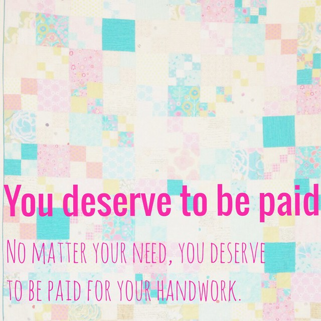 You deserve to be paid