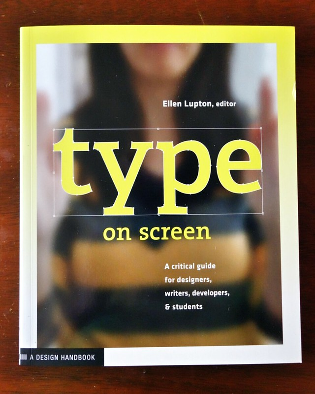 Type On Screen by Ellen Lupton