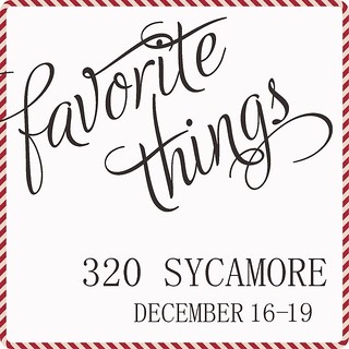 320 Sycamore Favorite Things