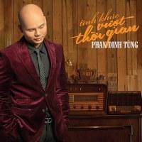 Phan Đinh Tùng – Tình Khúc Vượt Thời Gian (2014) (MP3) [Album]