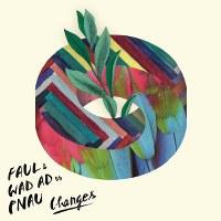 Faul & Wad Ad & Pnau – Changes