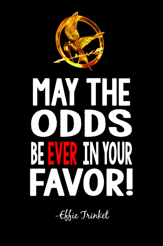 may the odds be ever