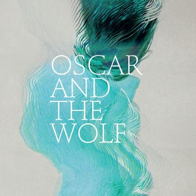 Oscar And The Wolf - EP Collection