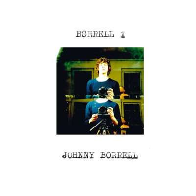 Johnny Borrell - Borrell 1