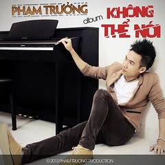 Phạm Trưởng – Không Thể Nói (2013) (MP3) [Digital Album]
