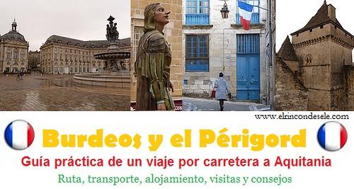 Viaje a Burdeos y el Périgord (Aquitania, Francia)