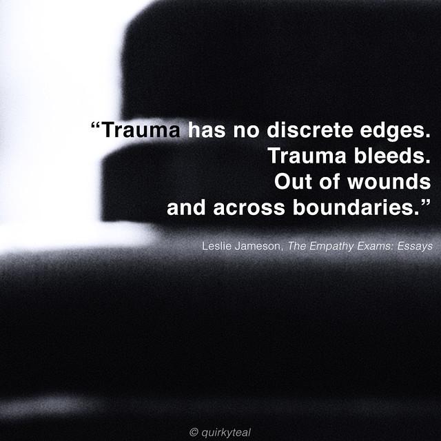 trauma-has-no-discrete-edges