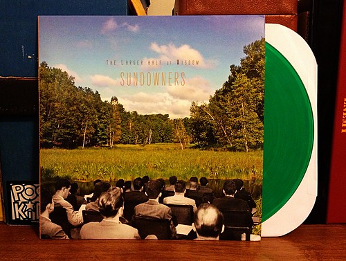 Sundowners - The Larger Half Of Wisdom LP - Green Vinyl (/100) by Tim PopKid