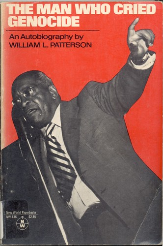 "Atty. William L. Patterson of the Civil Rights Congress (CRC) on the cover of his biography. The ""We Charge Genocide"" petition was submitted to the United Nations in 1952. by Pan-African News Wire File Photos"