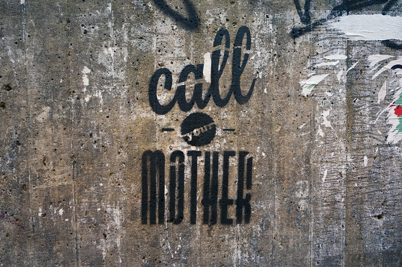 Streetart Stencil call your mother