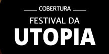 Festival da Utopia