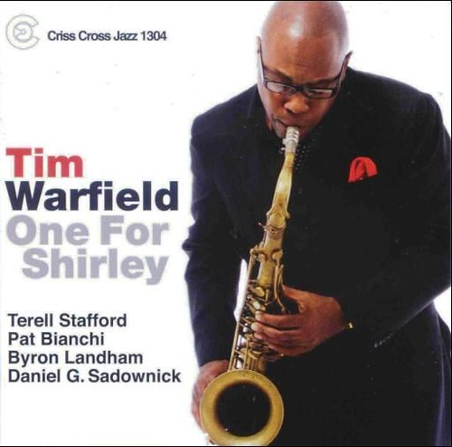 tim warfield-one for shirley-2008