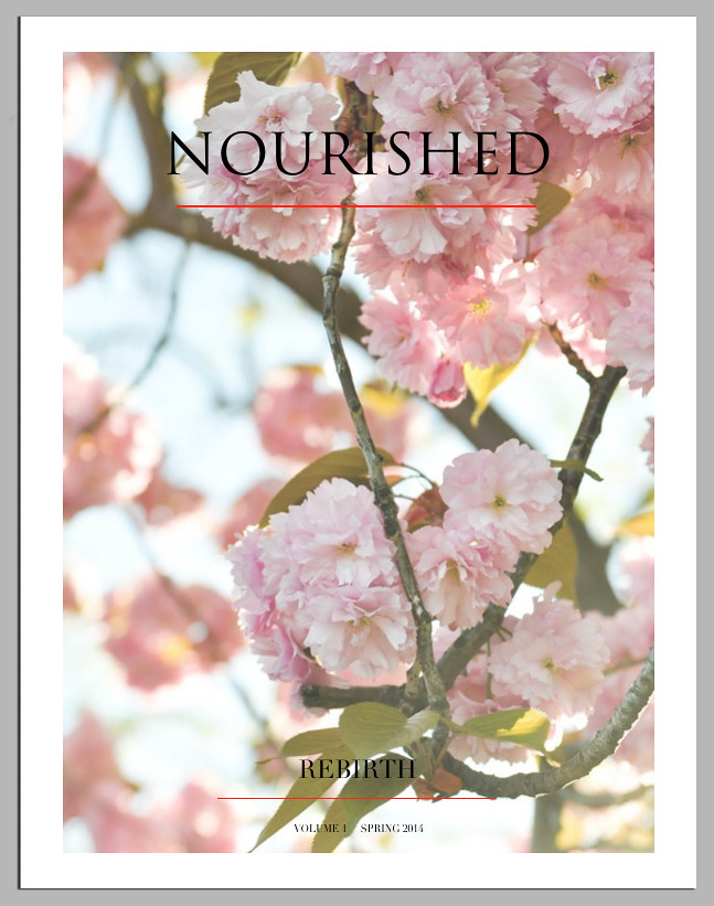 NOURISHED MAGAZINE - ISSUE 1