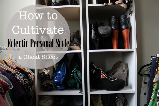 How to Cultivate Eclectic Personal Style