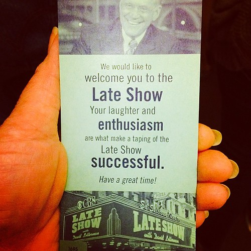 The Late Show with David Letterman- worth all the lines and the wait.  Would want to watch again if I can... No matter what others may say, it's a totally different experience seeing David Letterman live.  I'm glad I snapped a pic of the ticket because th