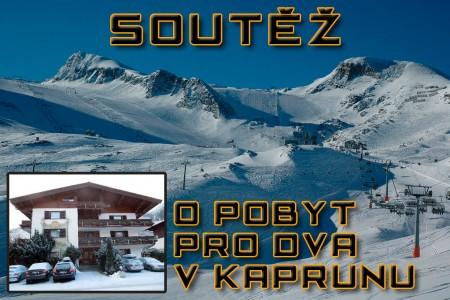 Vyhlášení soutěže o pobyt pro dva v rakouském Kaprunu