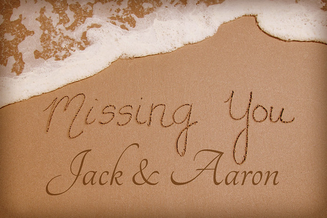 Missing You Jack and Aaron