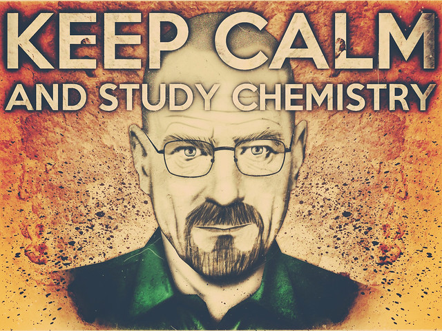 Walter White Says Keep Calm And Study Chemistry