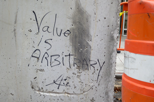 Value Is Arbitrary
