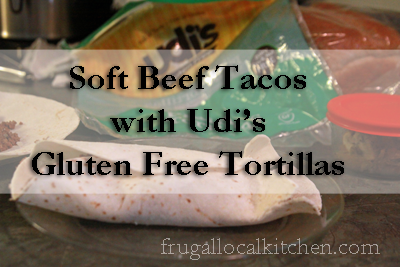 Soft Beef Tacos with Udi's Gluten Free Tortillas