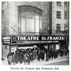 Theatre St. Francis, 333 Geary Street near Powell, San Francisco, California in 1916 - Closed about 1919