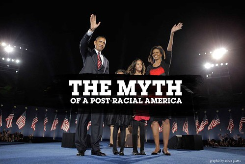 "a post racial america What is post-racial america the notion that the election of barack obama to the presidency will inaugurate a ""post-racial"" america, an america that has gone ""beyond race"" as obama has put it, has been widely accepted, even by many conservatives."