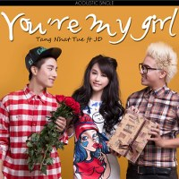 Tăng Nhật Tuệ – You're My Girl (Acoustic Single) (2014) (MP3) [Single]