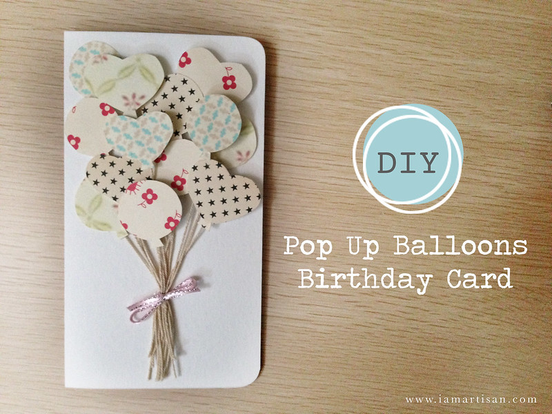DIY Pop Up Balloon Birthday Card iamartisan