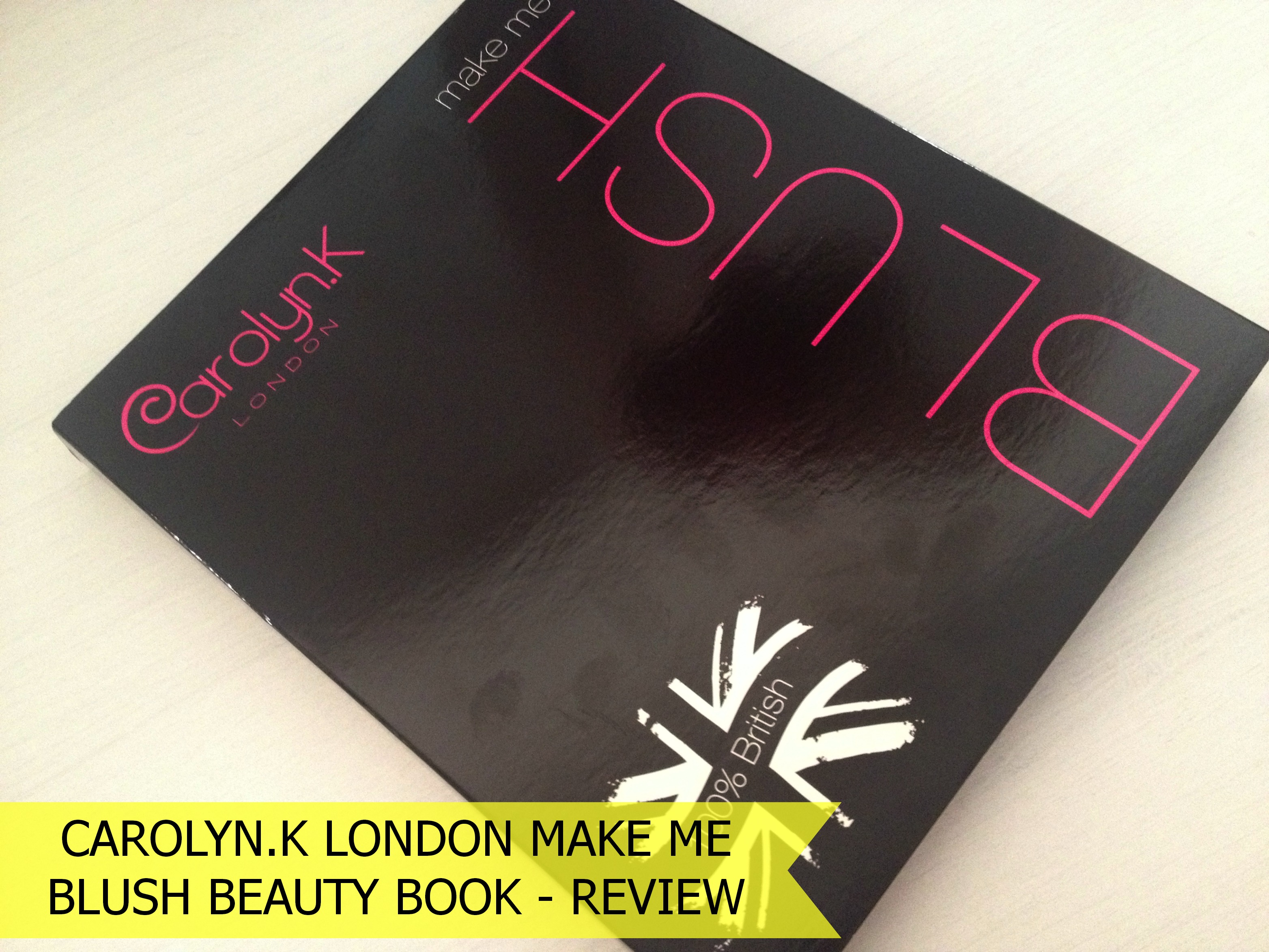 Carolyn_K_London_Make_Me_Blush_Beauty_Book (4)
