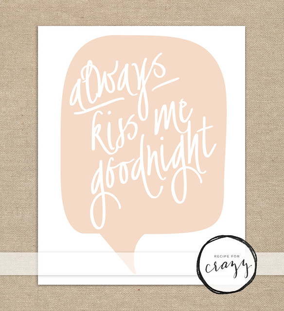 always kiss me goodnight - art print