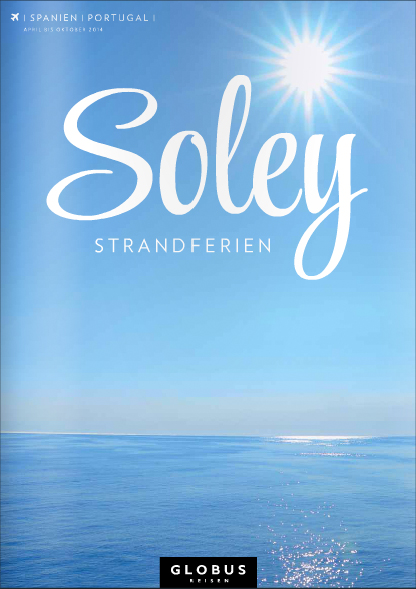 GLOBUS REISEN SOLEY | SPANIEN | PORTUGAL | Sommer 2014 #globusreisen #soley #strandferien