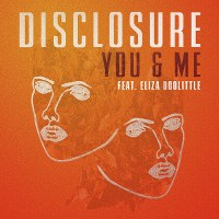 Disclosure – You & Me feat. Eliza Doolittle