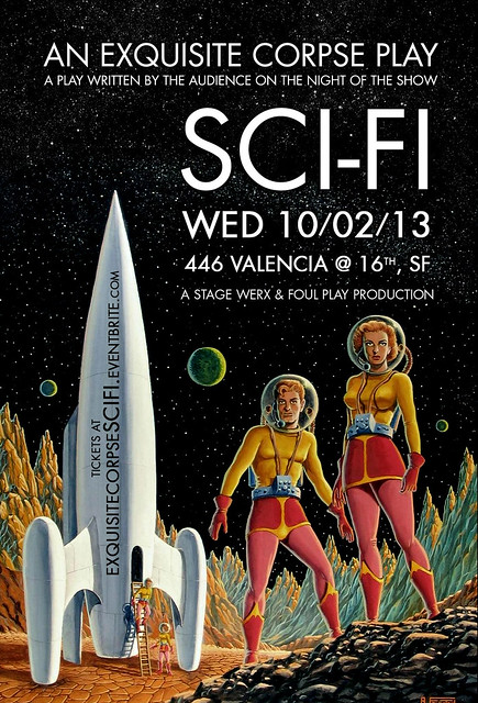 Scifi Exquisite Corpse, October 2nd at Stage Werx in San Francisco