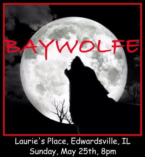 Baywolfe 5-25-14