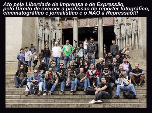 Ato pela Liberdade de Imprensa e de Expressão, pelo Direito de exercer a profissão de repórter fotográfico, cinematográfico e jornalístico e o NÃO a Repressão!!! by kassá