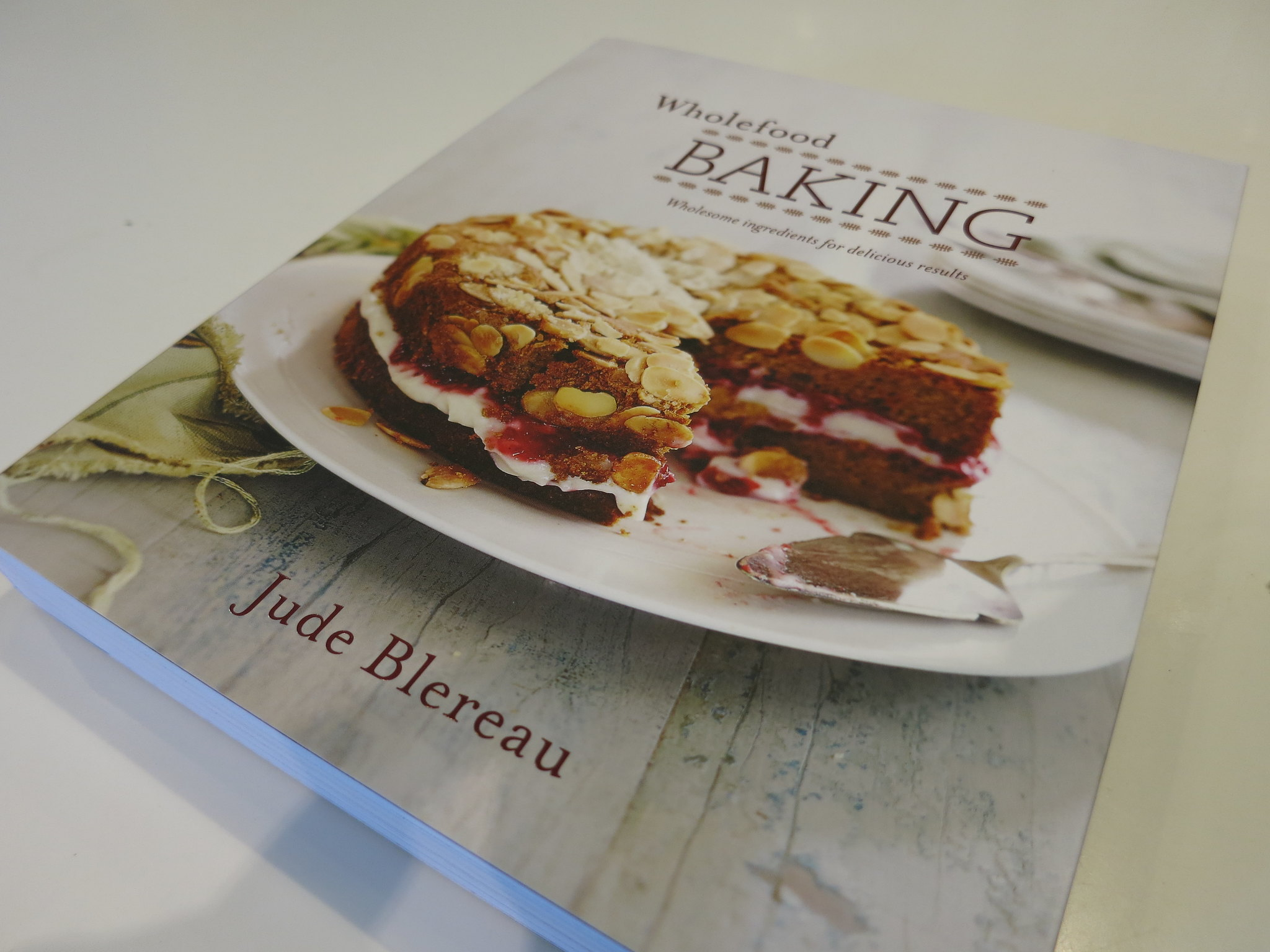 wholefood baking wholesome ingredients for delicious results
