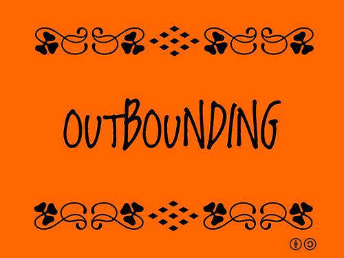 Buzzword Bingo: Outbounding