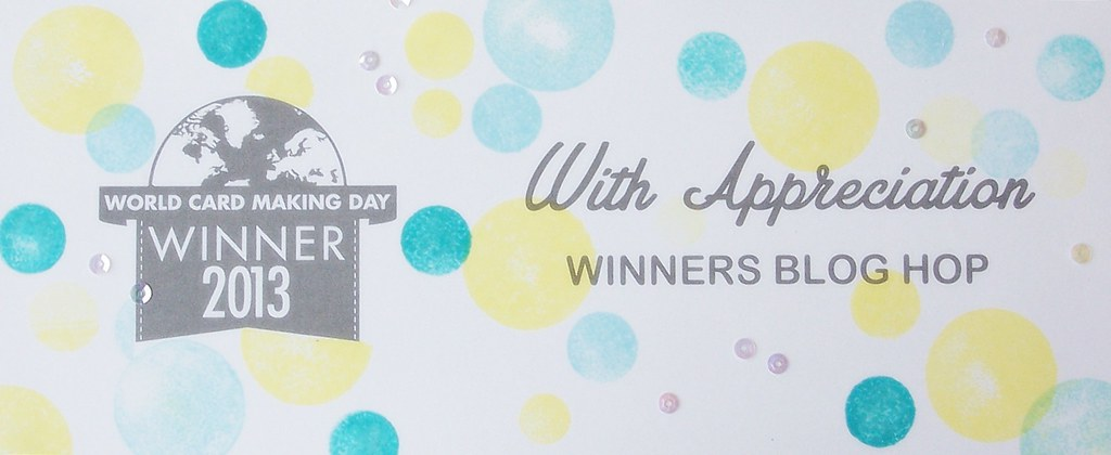 12803454695 402d5fe305 b World Card Making Day Winner Blog Hop!
