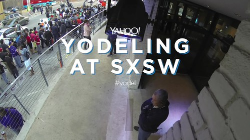 Yodeling at SXSW: Time Lapse Front Door at Yahoo's Brazos Hall #yodel