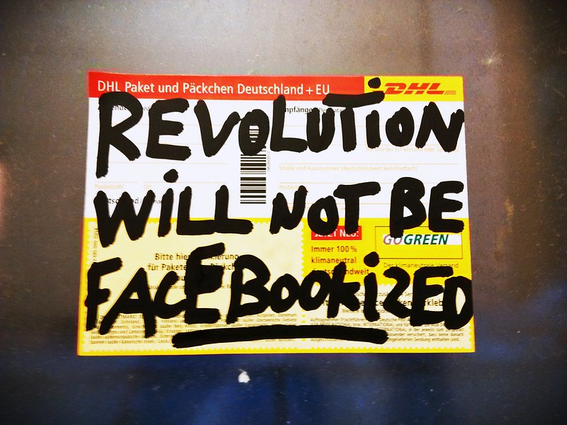 Revolution will not be facebookized