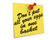 Don't Put All Your Eggs In One Basket White Background