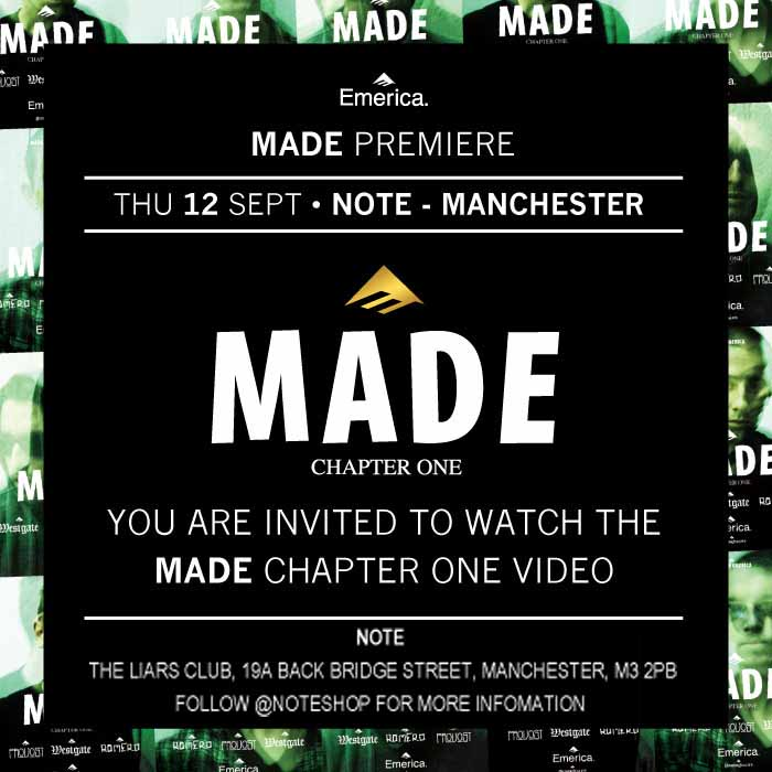 Emerica MADE Chapter One Manchester premiere.