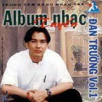 Đan Trường – Nhạc Tuyển Đan Trường Vol. 1: Kiếp Ve Sầu (1999) (MP3) [Album]
