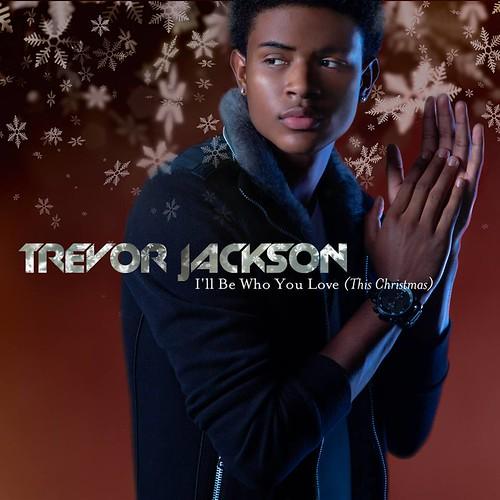 Trevor Jackson - 'll Be Who You Love This Christmas