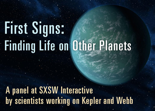 First Signs: Finding Life on Other Planets - SXSW