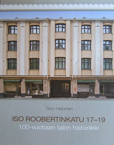 Iso Roobertinkatu 17-19. 100-vuotiaan talon historiikki